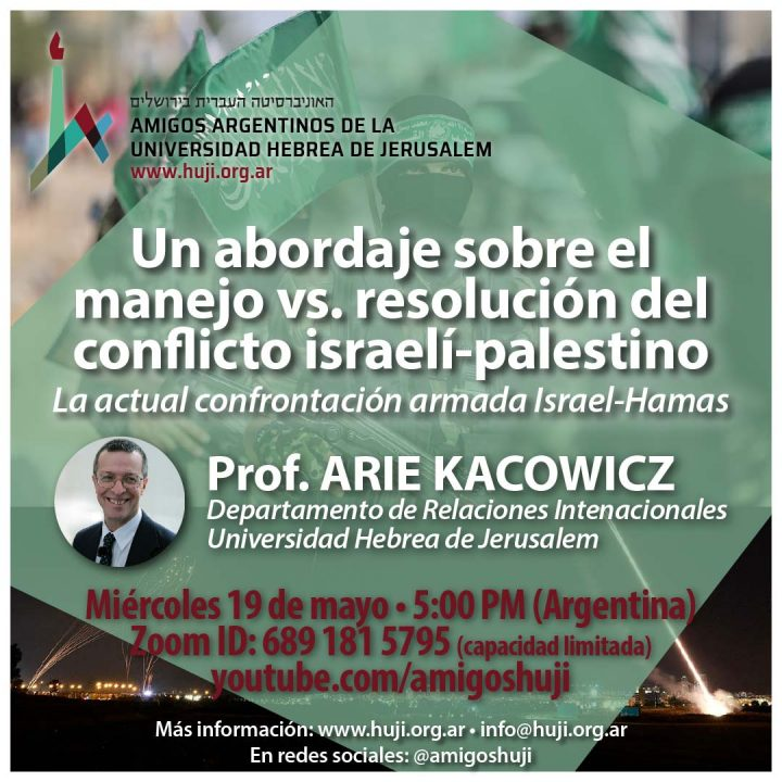 VIDEO: Un abordaje sobre el manejo vs. resolución del conflicto israelí-palestino